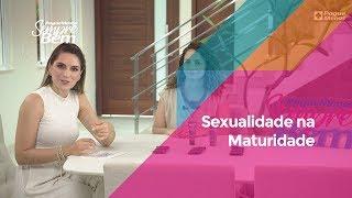 Sexualidade na Maturidade: viva plenamente