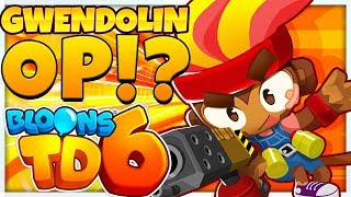 IS GWENDOLIN THE BEST HERO IN THE GAME?! *SO OVER POWERED* - BLOONS TD 6