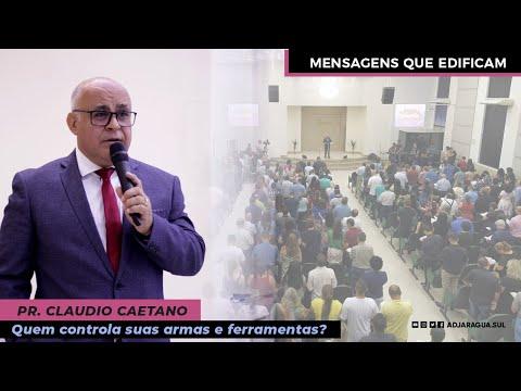 Pr. Claudio Caetano - Quem controla suas armas e f