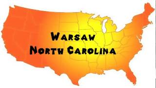 Warsaw (NC) United States  City pictures : How to Say or Pronounce USA Cities — Warsaw, North Carolina