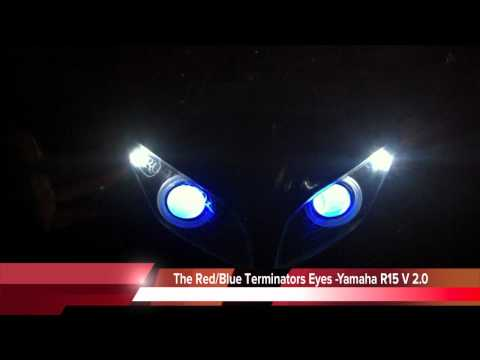 New Yamaha R15 V 2.0 Bi-xenon Projectors with Angel Eyes , RED & BLUE Terminators Eyes