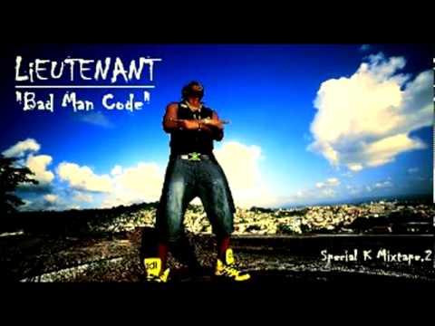 Lieutenant - Lieutenant - Bad Man Code extrait de la Special K Mixtape.2 (P) & (C)