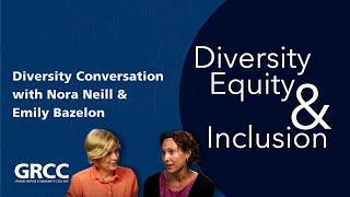 Diversity Conversations: Nora Neill&Emily Bazelon