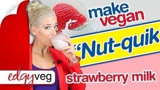 "Vegan Strawberry Milk Recipe: ""Nut-Quik"" Natural Nut Milk Smoothie | The Edgy Veg"