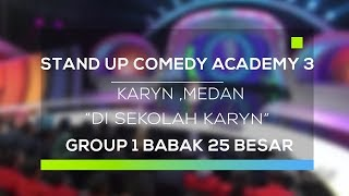 Video Stand Up Comedy Academy 3 : Karyn, Medan - Di Sekolah Karyn MP3, 3GP, MP4, WEBM, AVI, FLV September 2017