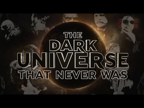 The Dark Universe That Never Was: A Short History of Universal's Failed Monster Franchise