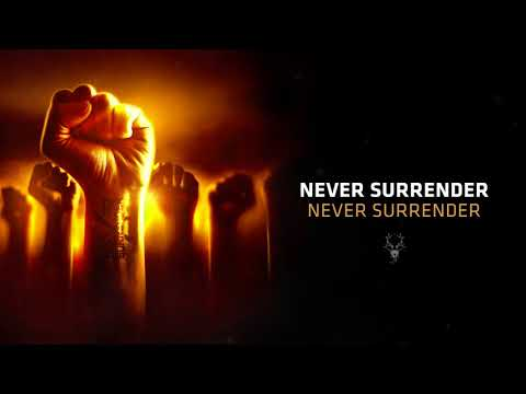 Never Surrender - Never Surrender