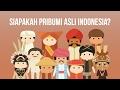 foto Siapakah Pribumi Asli Indonesia?