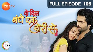 Do Dil Bandhe Ek Dori Se Episode 106 - January 06, 2014
