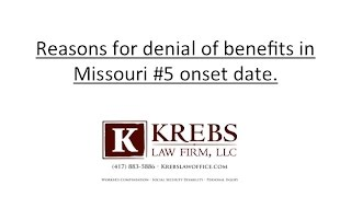 Reasons for denial of disability benefits in Missouri #5 onset date
