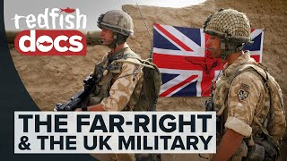 A Very British Institution: The UK Military and The Far-Right