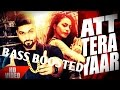 Att Tera Yaar | Navv Inder | BASS BOOSTED | LATEST PUNJABI SONG 2016 |