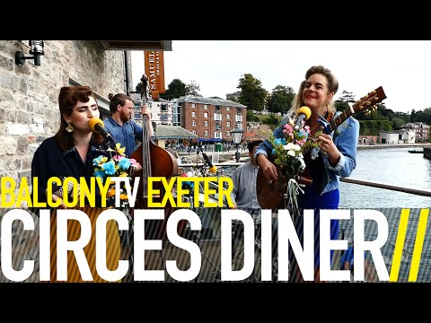 CIRCES DINER - LET'S GO SAILING (BalconyTV)