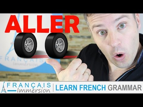 ALLER Conjugation & Meaning (to go) present tense + FUN! (Learn French Verbs with Fun)