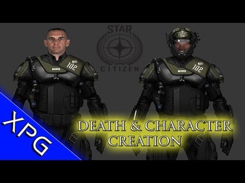Star Citizen - Perma Death & Character Creation