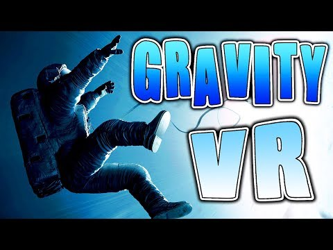 EXPERIENCE The GRAVITY Movie In VIRTUAL REALITY! | Oculus + Touch Gameplay