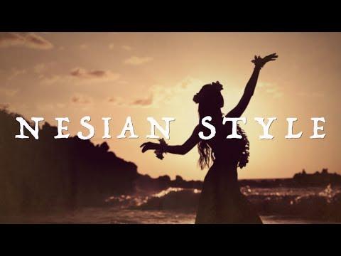 Nesian Style Lyrics - Nesian Mystik