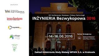 Konferencja INŻYNIERIA Bezwykopowa 2016