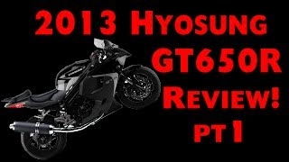 7. Hyosung GT650R Review | Part 1