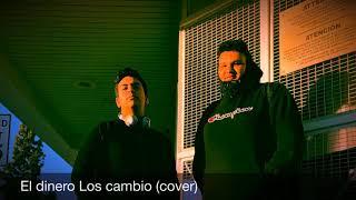 El dinero Los cambio - Fuerza Regida (cover)