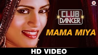 Mama Miya Video Song HD Club Dancer Rajbir Singh Nisha Mavani Judi Shekoni