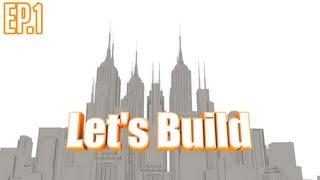 [Let's Build] SimCity 5 | Ep.1