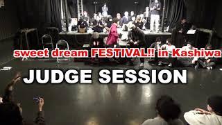 Chun, ,KIN3, ARA – sweet dream FESTIVAL!! in Kashiwa JUDGE SESSION