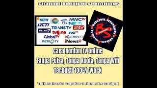 Nonton Trik Rahasia Cara Nonton Tv Online Di Android Gratis Tanpa Pulsa, Tanpa Kuota, Tanpa Wifi -100% Work Film Subtitle Indonesia Streaming Movie Download