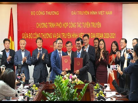 Bộ Công Thương và Đài Truyền hình Việt Nam: Ký kết phối hợp công tác truyền thông