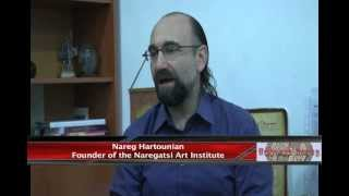 Naregatsi Art Institute,Interview with N. Haroutunian