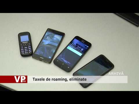 Taxele de roaming, eliminate