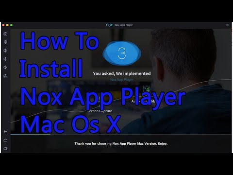 Installation Nox App Player for Mac OS X