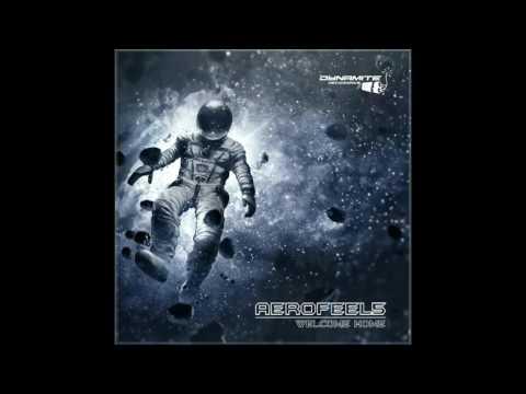 Aerofeel5 - Welcome Home Dynamite Recordings