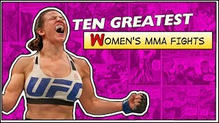 Video Ten Greatest Women's MMA Fights MP3, 3GP, MP4, WEBM, AVI, FLV Juni 2019