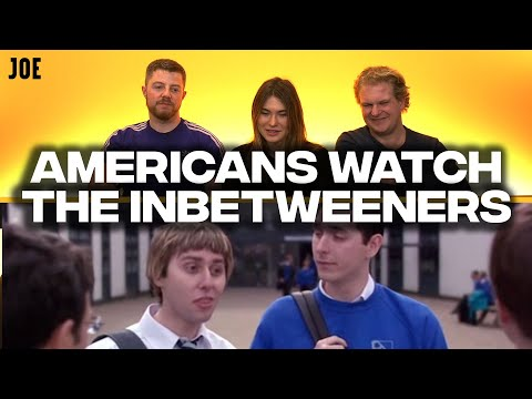Americans watch The Inbetweeners to learn about British schools