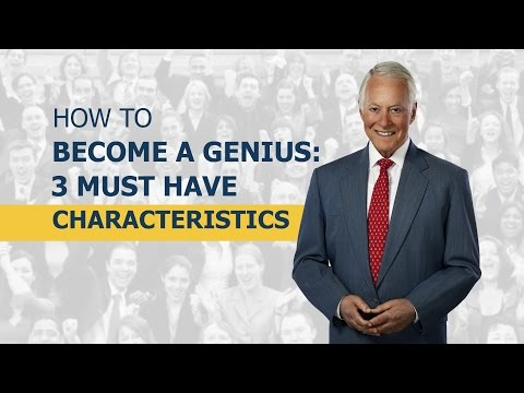 genius - Click here http://www.briantracy.com/youtube to receive FREE gifts, newsletters and promotions! There are three characteristics that geniuses throughout the ...