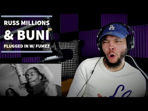 Russ Millions x Buni -  Plugged in W/Fumez the Engineer (REVIEW/REACTION)