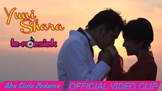 Download Lagu Yuni Shara - Aku Cinta Padamu Mp3