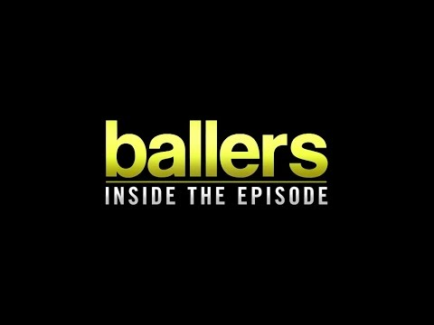 Ballers -  Inside the Episode #2 - Dwayne Johnson | HBO Tv Seires