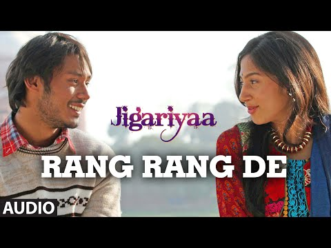 Exclusive: Rang Rang De Full Audio Song - Jigariyaa...