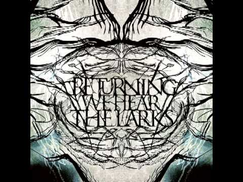 Returning We Hear the Larks - Introduction