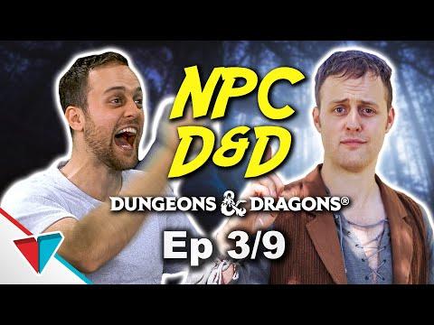 NPC D&D Episode 3: Into the dungeons!