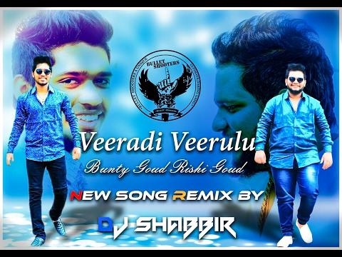 Video Veeradi Veerulu Bunty & Rishi Goud (Bullet Shooters) New Song  Remix By Dj Shabbir download in MP3, 3GP, MP4, WEBM, AVI, FLV January 2017