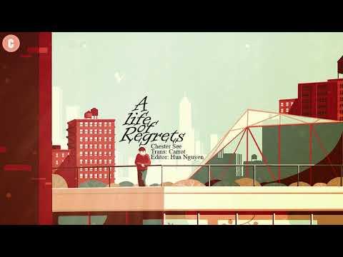 [Lyrics + Vietsub] A Life of Regrets - Chester See - Thời lượng: 3 phút, 48 giây.