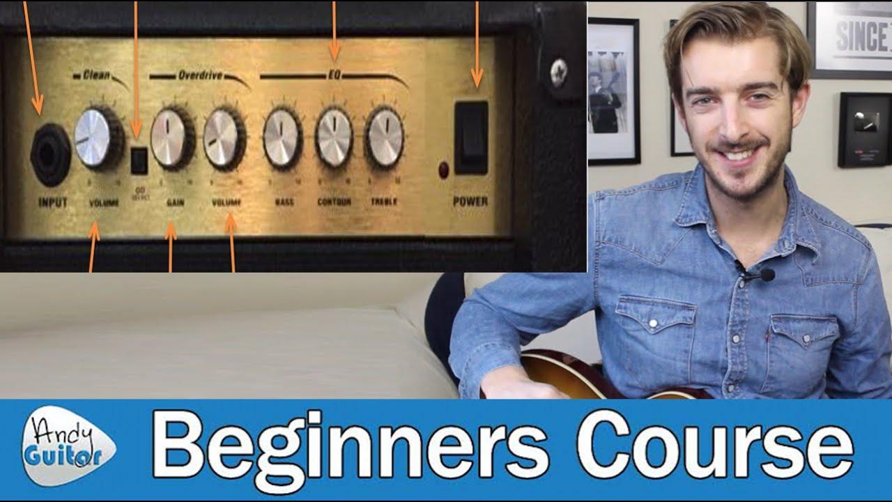Simple Guide to Guitar Amp Controls & Settings (Lesson 0 02) Beginner Guitar Tutorials