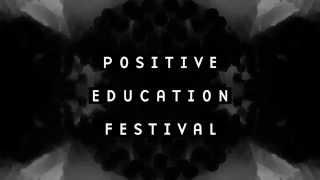 Download Lagu POSITIVE EDUCATION FESTIVAL #0 - Aguichage Mp3