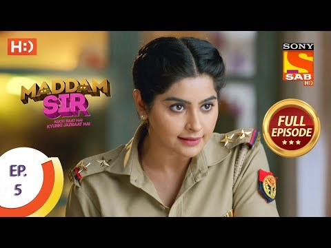 Maddam Sir - Ep 5 - Full Episode - 28th February 2020