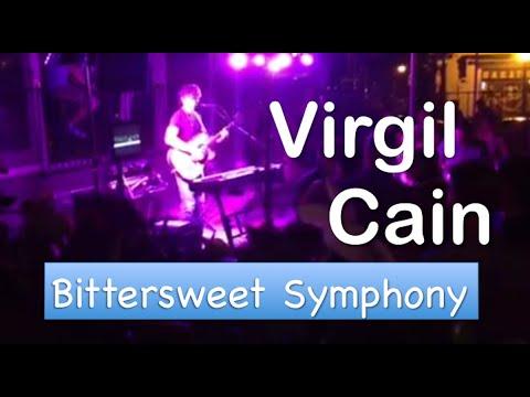 Virgil Cain- Bittersweet Symphony