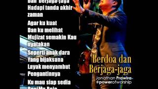 Berdoa dan Berjaga-Jaga - Jonathan Prawira (Power Of Worship)
