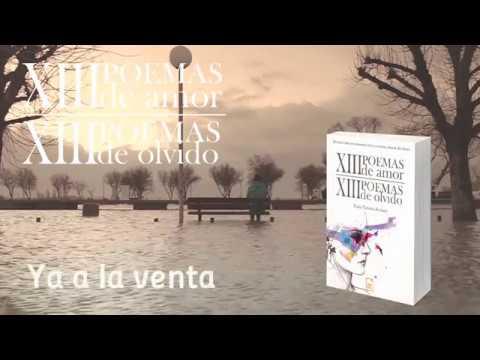 XIII poemas de amor, XIII poemas de olvido - Booktrailer